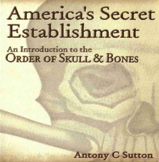 America's Secret Establishment, An Introduction to the Order of Skull & Bones, SuttonBones