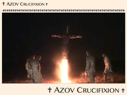 AZOV Crucifixion, April 2015
