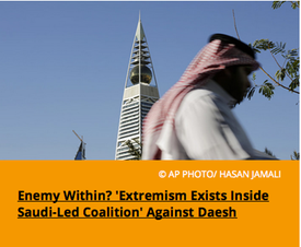 Pic 3. Enemy Within? 'Extremism Exists Inside Saudi-Led Coalition' Against Daesh