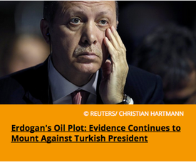 Pic 4. Erdogan's Oil Plot- Evidence Continues to Mount Against Turkish President
