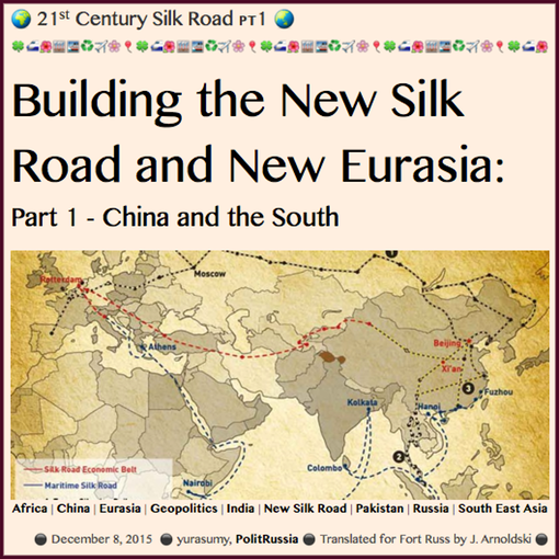 TITLE- 20151208 Building the New Silk Road and New Eurasia- Part 1 - Fort Russ
